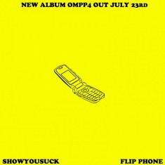ShowYouSuck – Flip Phone Lyrics