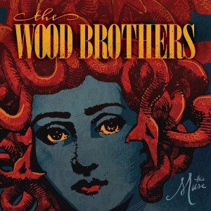 The Wood Brothers – The Muse Lyrics