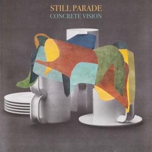 Still Parade – Concrete Vision Lyrics