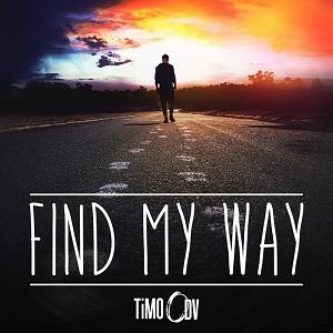 TiMO ODV – Find My Way Lyrics